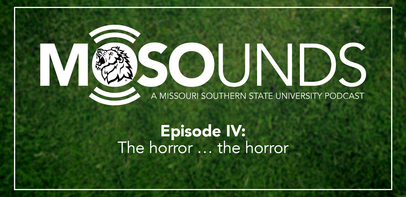 MOSOunds   Episode IV: The horror … the horror