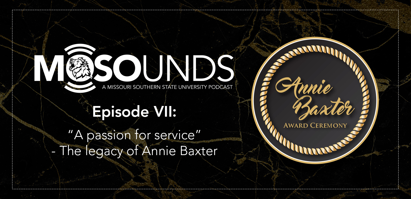 MOSOunds   Episode VII: A passion for service – The legacy of Annie Baxter