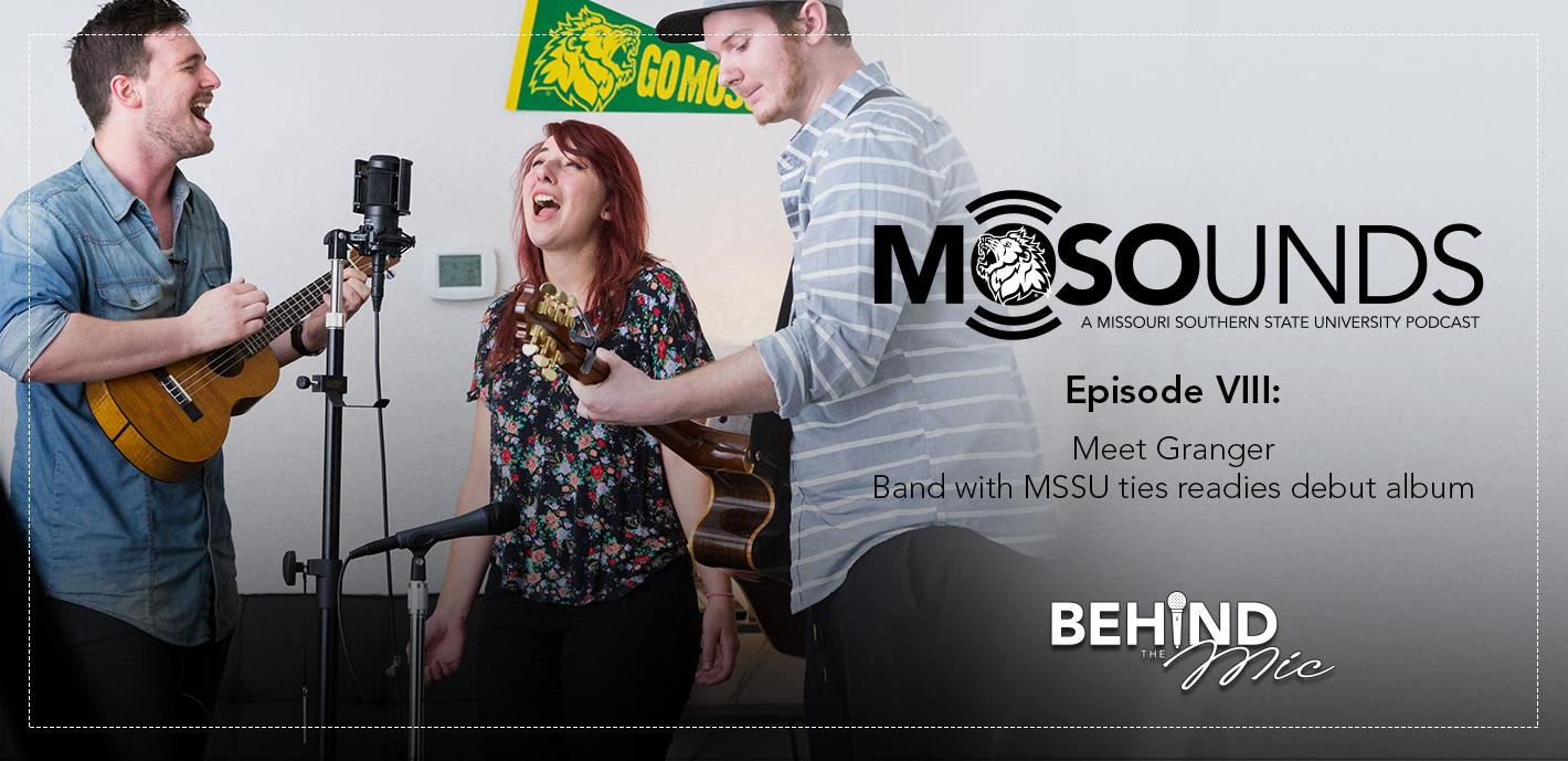 MOSOunds Episode VIII: Meet Granger Band with MSSU readies debut album