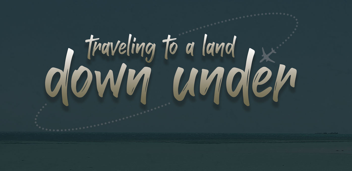 Traveling to a Land Down Under